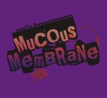Mucous Membrane(COLOR) by A-Mac