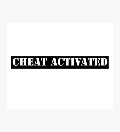 Cheat Activated Photographic Print