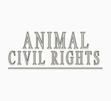 ANIMAL CIVIL RIGHTS by MH Heintz