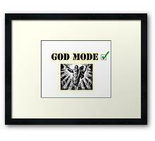 God Mode Framed Print