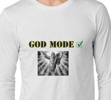 God Mode Long Sleeve T-Shirt