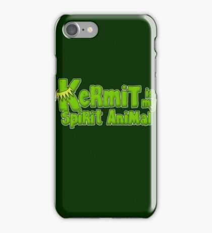 Kermit is my spirit animal iPhone Case/Skin