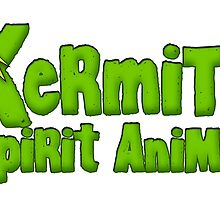 Kermit is my spirit animal by Kenny Durkin