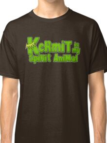Kermit is my spirit animal Classic T-Shirt