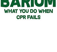 Barium What you do when CPR fails by SlubberBub