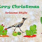 Merry Christmas- Arizona Style by Barbara Manis