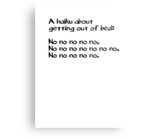 A haiku about getting out of bed Metal Print