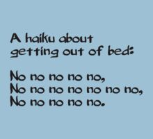 A haiku about getting out of bed by digerati