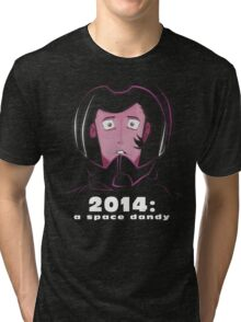 2014: A Space Dandy Tri-blend T-Shirt