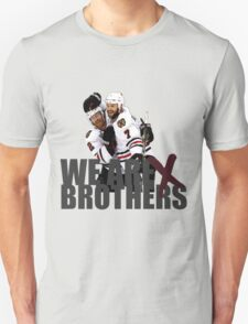 We are Brothers Unisex T-Shirt