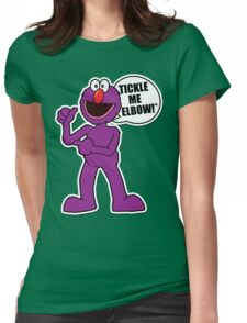 Tickle Me Elbow! Womens Fitted T-Shirt