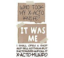 X-Acto-Mundo. Photographic Print
