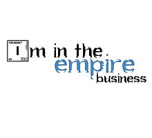 Im in the empire business by markosfm