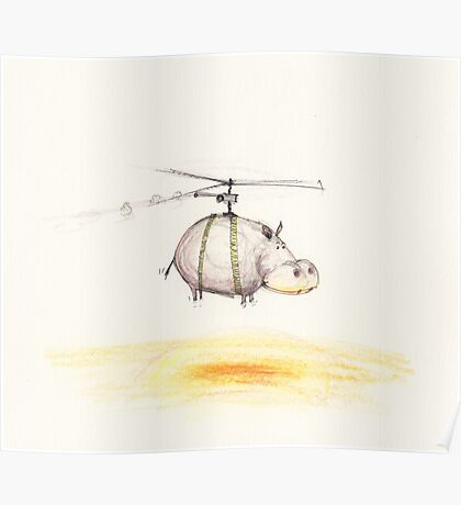 Mr Hippopotamus go for a helicopter ride Poster