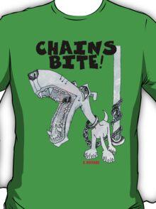 Chains Bite - Dogs Deserve Better T-Shirt