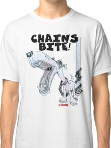 Chains Bite - Dogs Deserve Better Classic T-Shirt