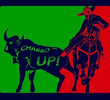 Charro Up by Omar  Mejia