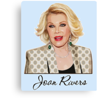 Joan Rivers  Canvas Print