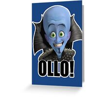 Megamind - Will Ferrell - Ollo! Hello! Greeting Card