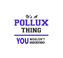 It's a POLLUX thing, you wouldn't understand !! by thestarmaker