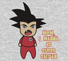 Mom, I wanna be super saiyan. Kids Clothes