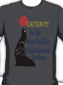 Caution !!!! T-Shirt