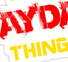 It's a MAYDAY thing, you wouldn't understand !! Sticker