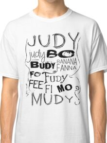 JUDY - THE name game Remake Black version Classic T-Shirt