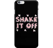 Shake it off (black) iPhone Case/Skin