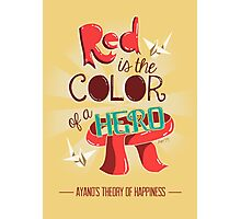 Red is The Color of a Hero Photographic Print