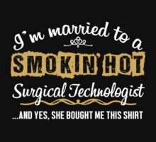 Funny Surgical Technologist T-shirt by musthavetshirts