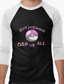 Girl's just wanna catch 'em all Men's Baseball ¾ T-Shirt
