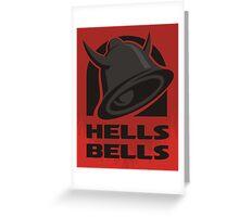 Hells Bells Greeting Card