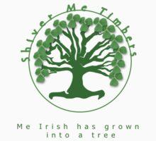 Shiver Me Timbers... Me Irish has Grown Into a Tree by SaMack