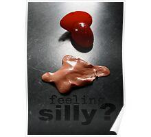 S I L L Y Poster