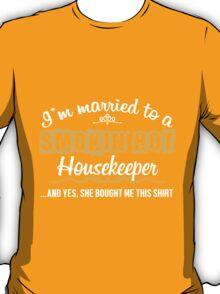 Funny Housekeeper T-shirt  T-Shirt