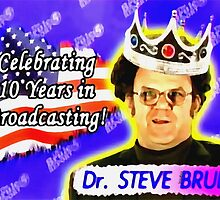 Dr. Steve Brule KING OF BROADCASTING Design by SmashBam by SmashBam