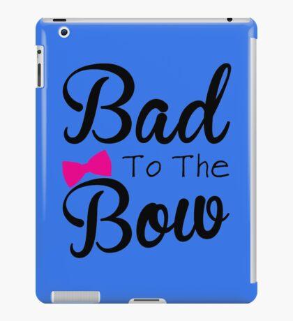 Funny, bad, bows, cute iPad Case/Skin