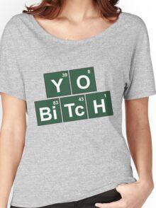 Yo Bitch Women's Relaxed Fit T-Shirt