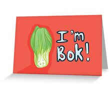 I'm Bok Greeting Card