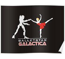 Balletstar Galactica Poster