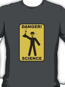 Danger! Science T-Shirt