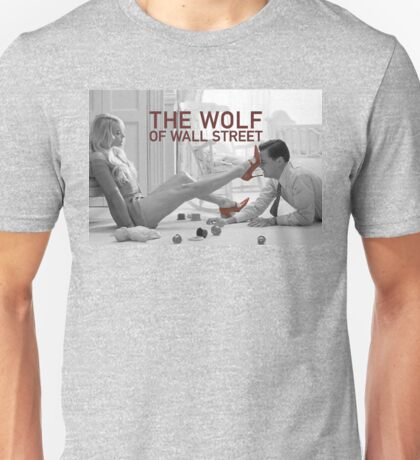 The wolf of wall street - short skirts 1 Unisex T-Shirt