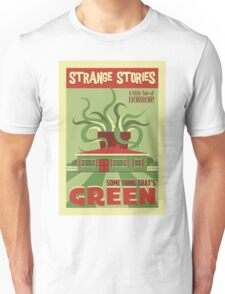 Some Thing That's Green Unisex T-Shirt