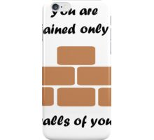 The Walls Of Yourself iPhone Case/Skin