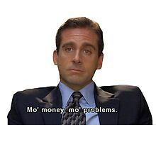mo money, mo probs Photographic Print
