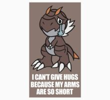 Tyrunt Can't Give Hugs T-Shirt