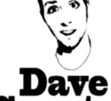 Dave Creator Sticker