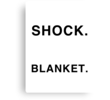 Shock Blanket Canvas Print
