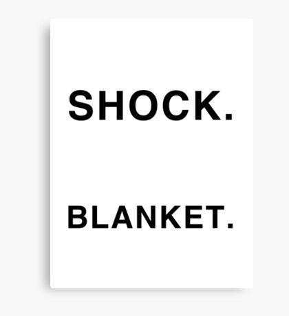 Shock Blanket Canvas Print